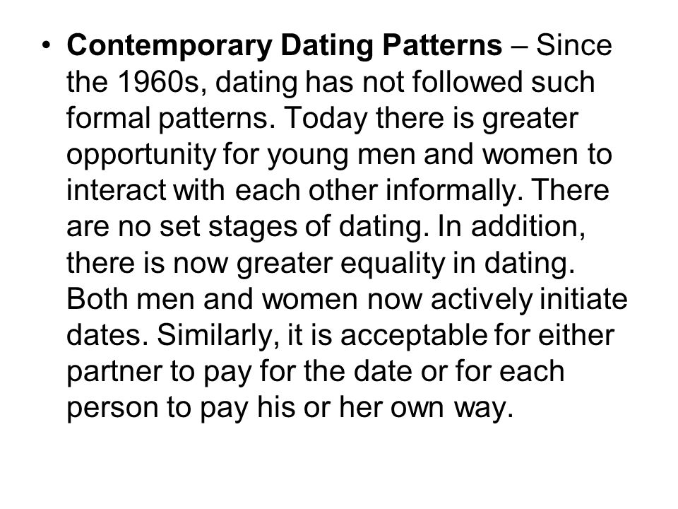 Dating patterns since the 1960s are