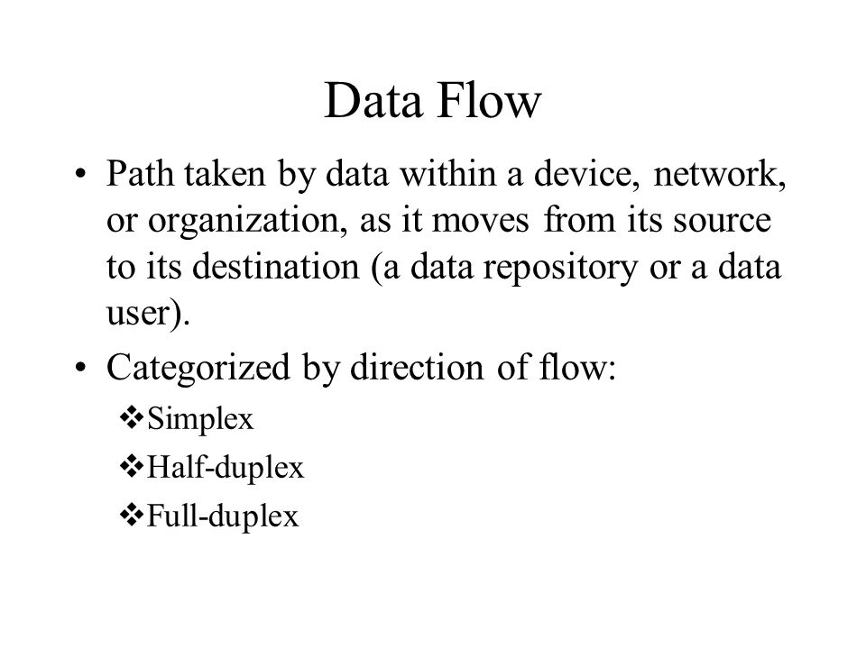 Data Flow Path taken by data within a device, network, or organization, as it moves from its source to its destination (a data repository or a data user).