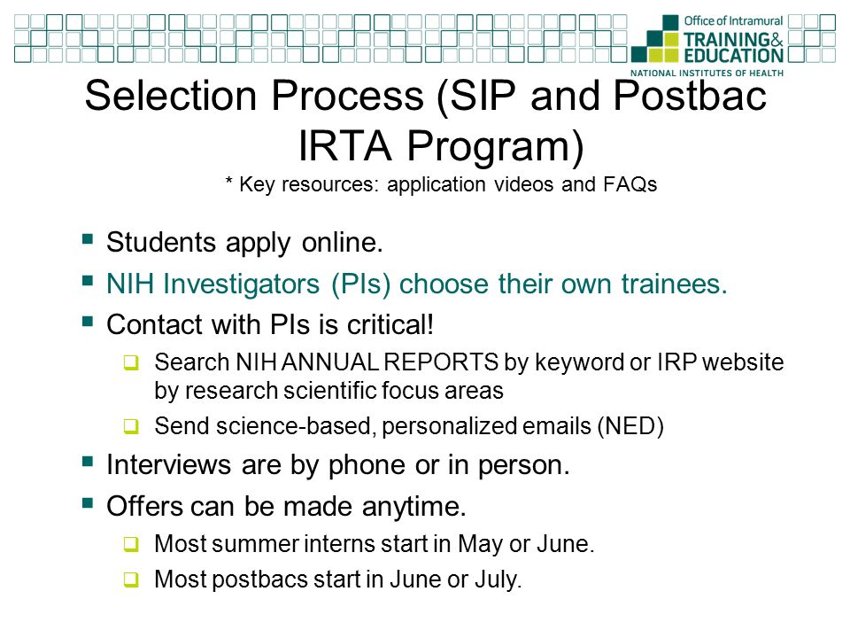 Selection Process SIP And Postbac IRTA Program Key Resources Application Videos