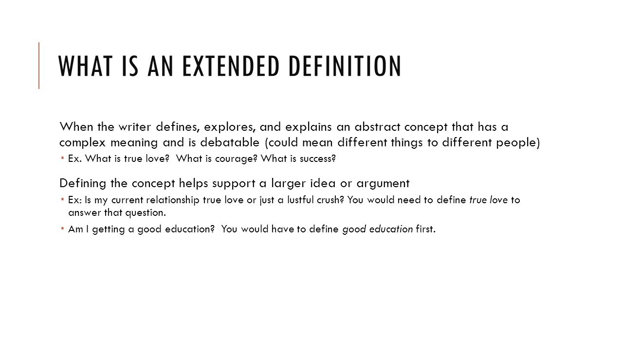 WRITING AN EXTENDED DEFINITION  WHAT IS AN EXTENDED