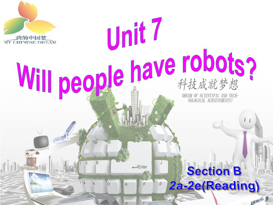 Teaching Goals Topic: Robots Functions: Make predictions