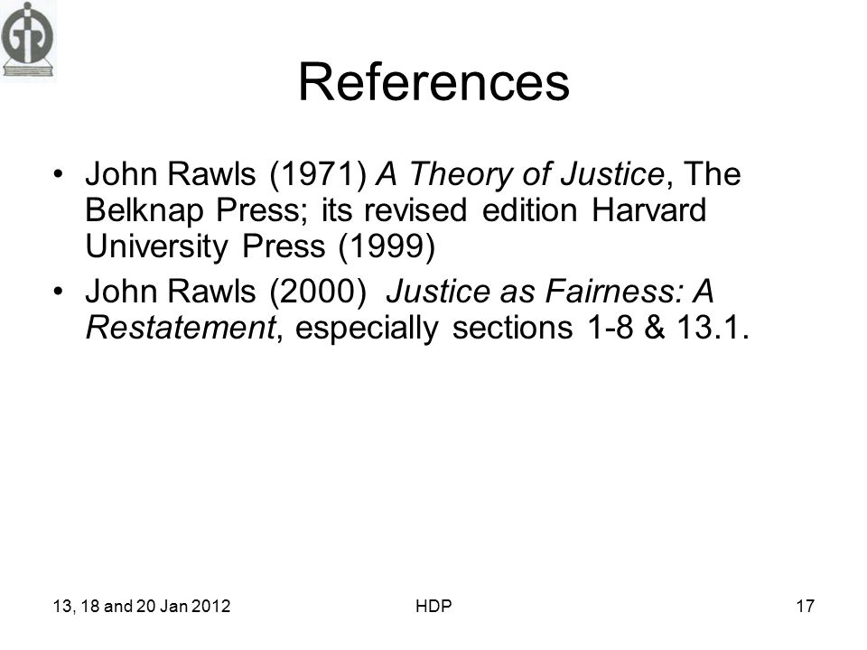 References John Rawls 1971 A Theory Of Justice The Belknap Press Its