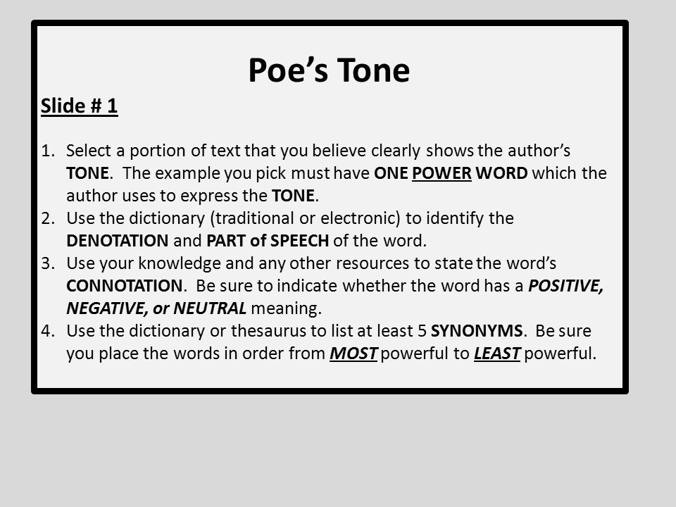 Poe's Tone Read and follow all directions to successfully