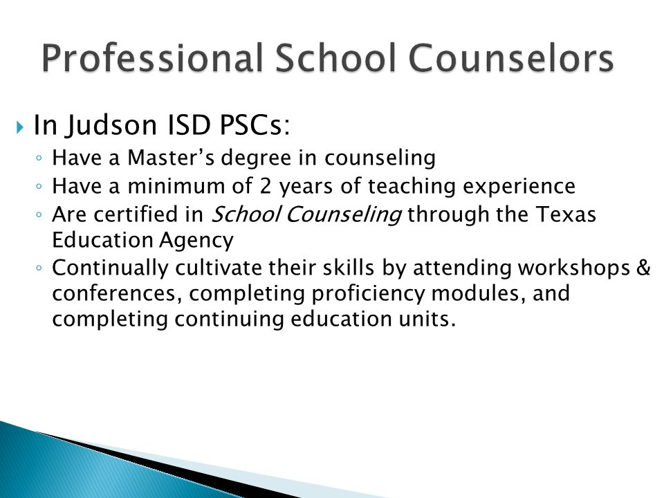In Judson Isd Pscs Have A Masters Degree In Counseling Have