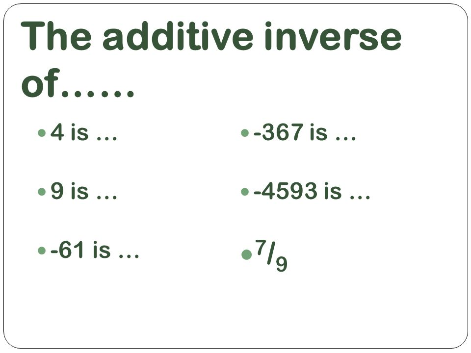 Adding Integers We Work Down Not Across Additive Inverse Any 2