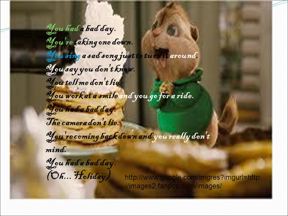 Alvin And The Chipmunks- Bad Day p:// - ppt download