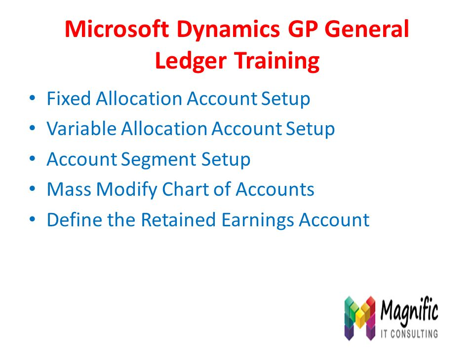Microsoft Dynamics GP General Ledger Training Introduction