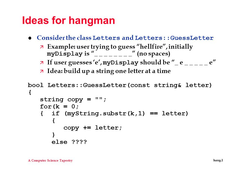 a computer science tapestry hang 1 ideas for hangman consider the
