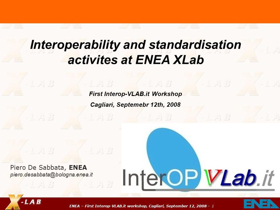 enea – first interop-vlab.it workshop, cagliari, september 12, Xlab Template Presentation, Presentation templates