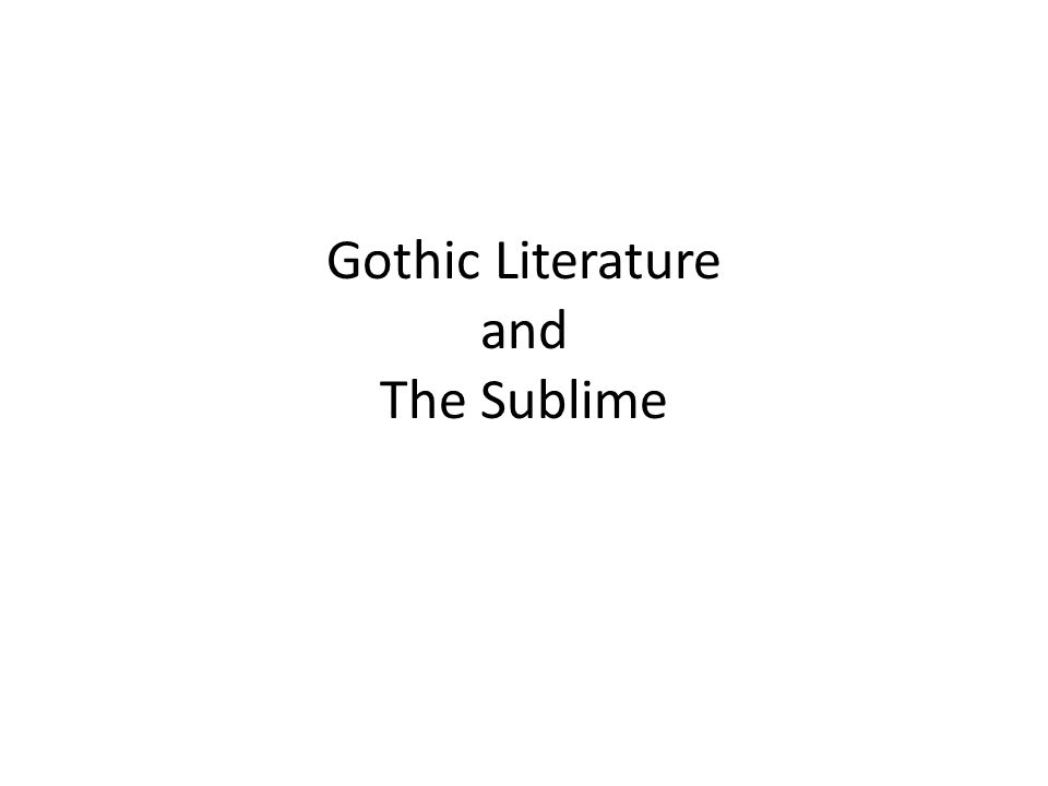 sublime gothic Pleasure