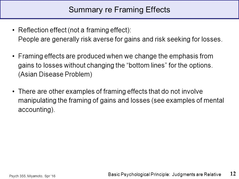 Framing Effects and Focusing Illusion Psychology 355: Cognitive ...