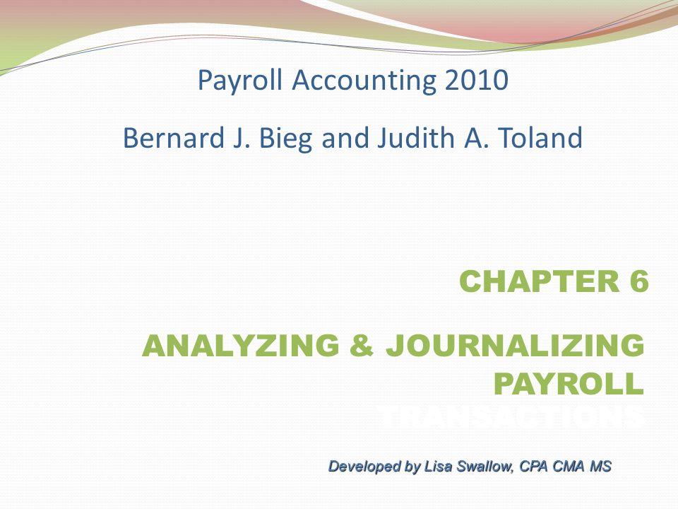 CHAPTER 6 ANALYZING JOURNALIZING PAYROLL TRANSACTIONS