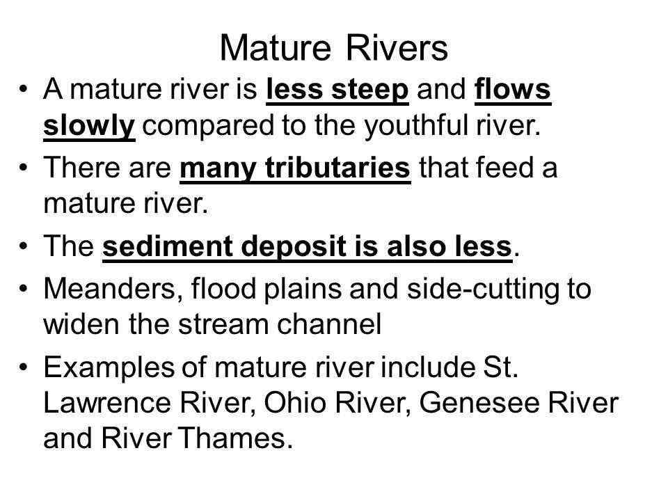 Youthful river vs mature river