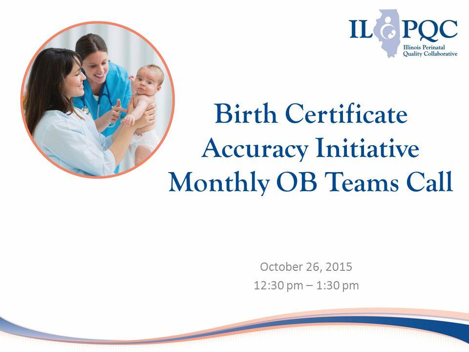 October 26 30 Pm 130 Pm Birth Certificate Accuracy Initiative