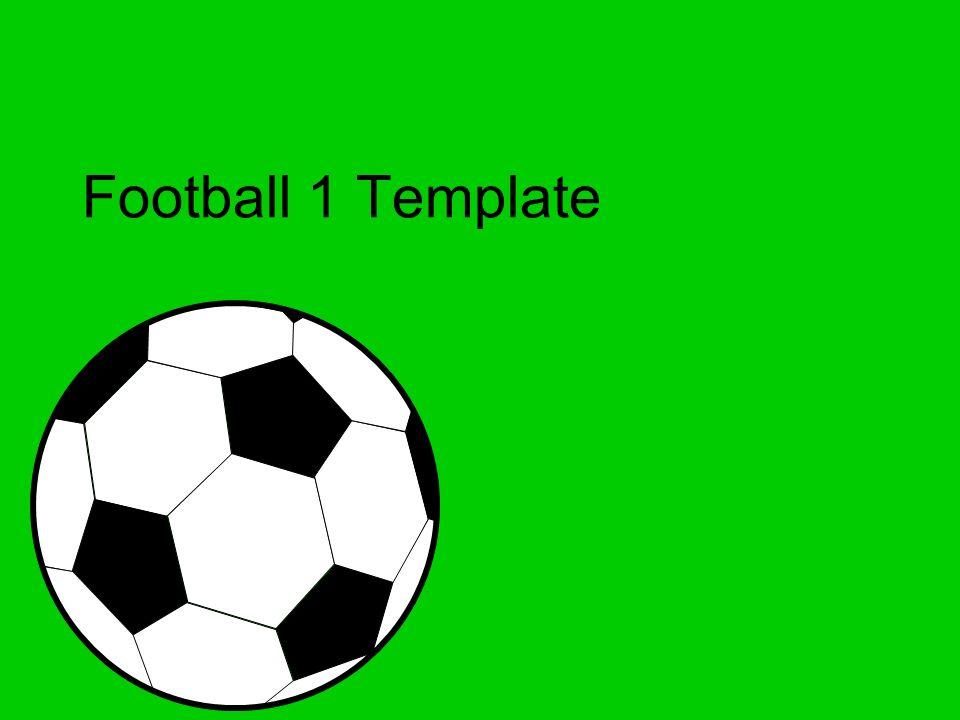 1 Football Template
