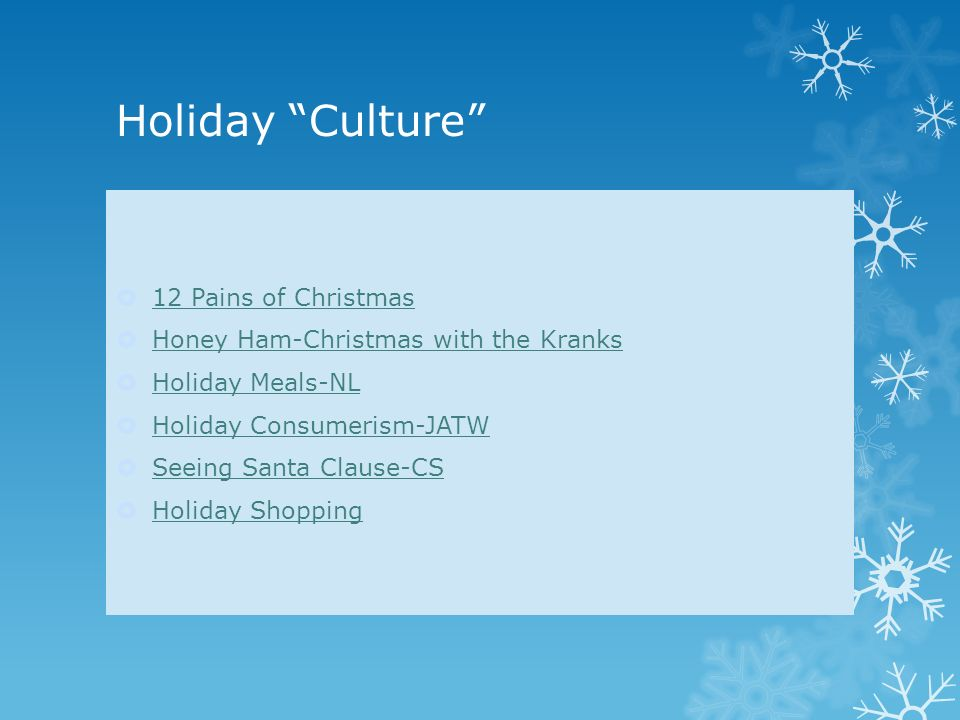 12 Pains Of Christmas.Sociology Of Holidays What Purpose Meanings Do Holidays