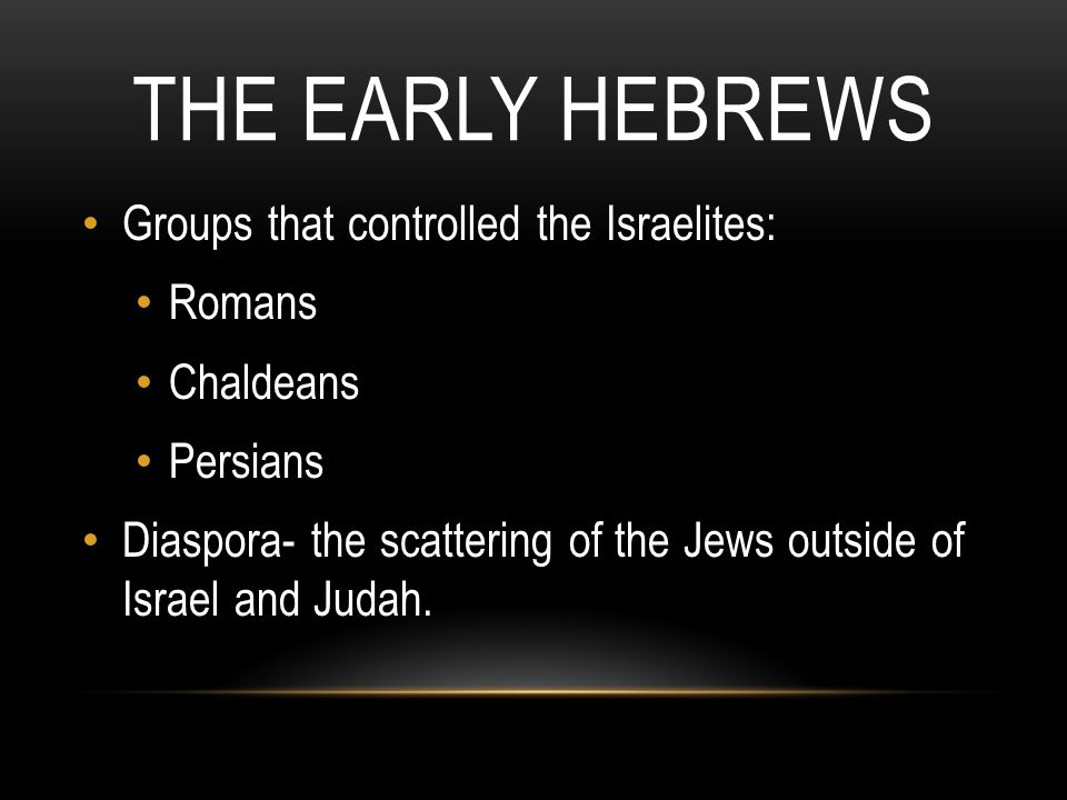 Hebrew And Judaism The Early Hebrews Judaism The Hebrews Religion