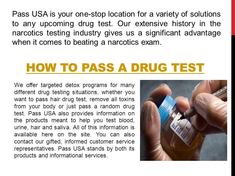PASS A DRUG TEST We specialize in many narcotic screening