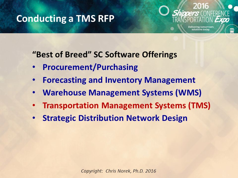 Best Practices for Conducing and Evaluating a TMS RFP Chris Norek