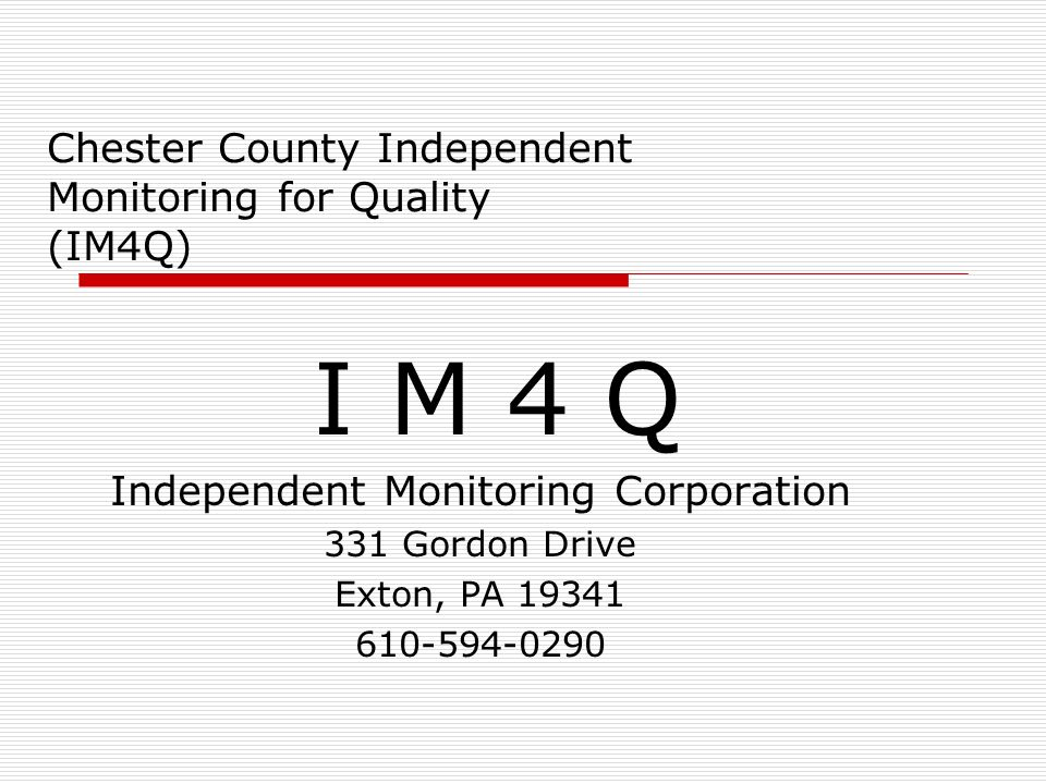 Chester County Independent Monitoring For Quality IM4Q I M 4 Q