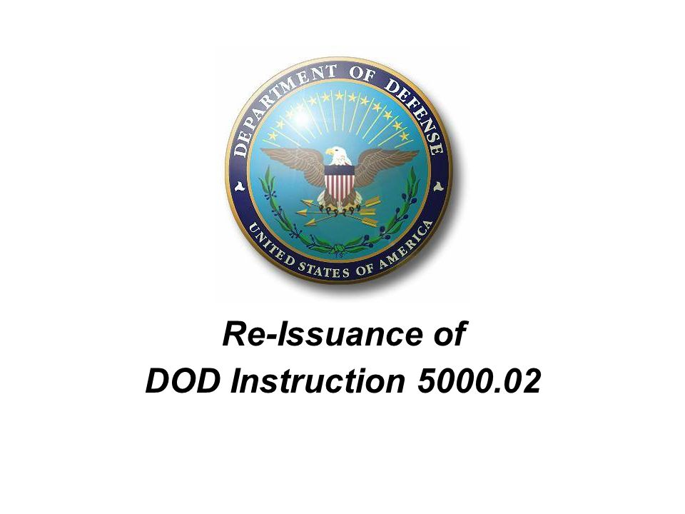 1 Re Issuance Of Dod Instruction Depsecdef Issued Interim Policy On