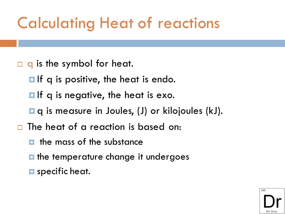 Heat Video 61 Table I Exothermic Reactions Release Heat And