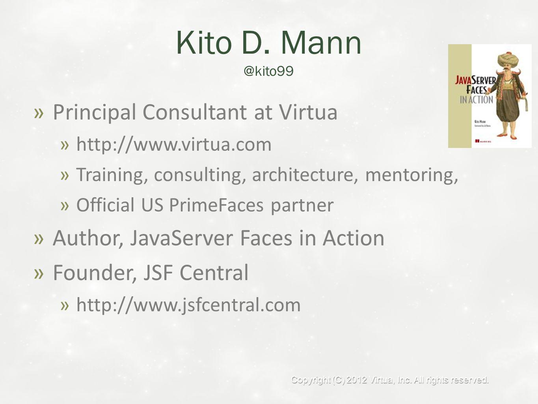 Kito D  Mann Principal Consultant Advanced PrimeFaces  - ppt
