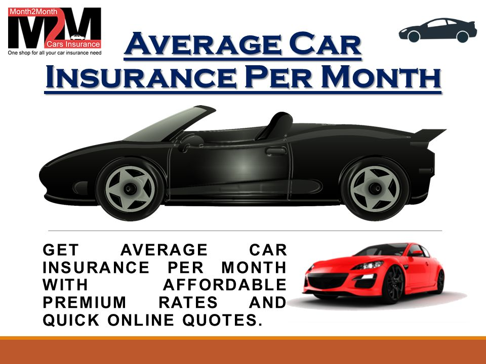 Average Cost Of Car Insurance Per Month >> Average Car Insurance Per Month Get Average Car Insurance
