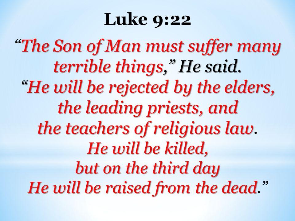 Kuvahaun tulos haulle Luke 9:22
