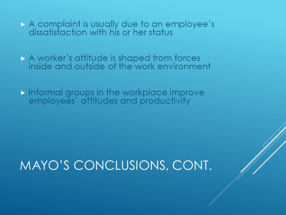 MAYO'S CONCLUSIONS, CONT.