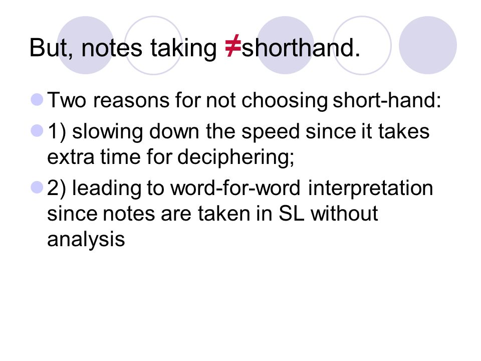 Note Taking Skills While It Is Essential For An Interpreter To Be