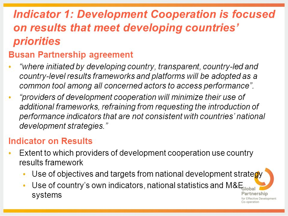 The Global Partnership Monitoring Framework Indicator On Use Of