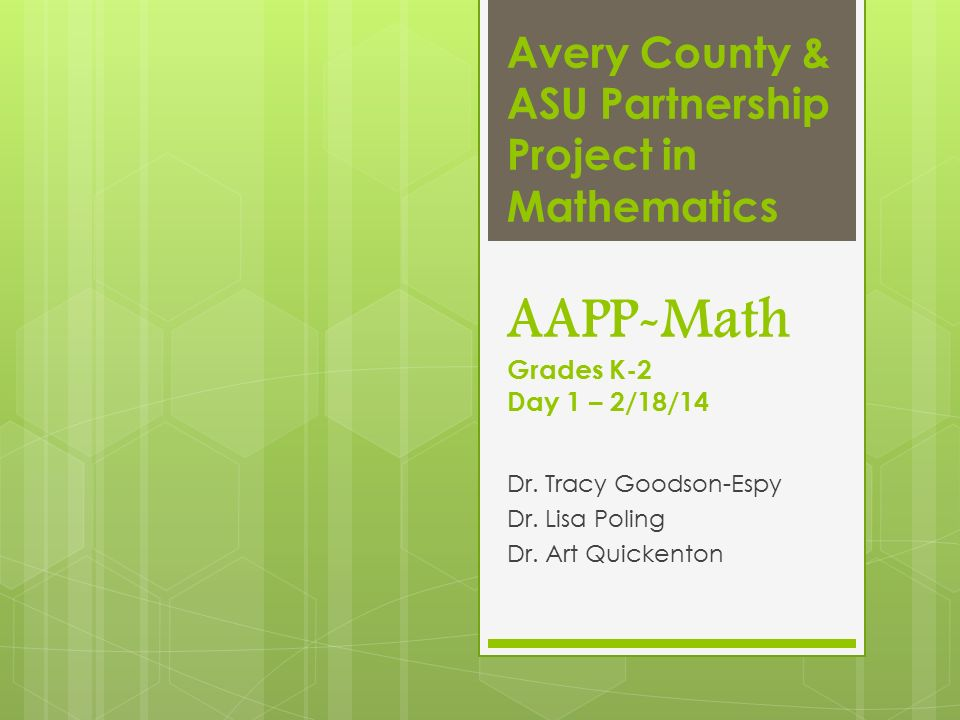 Avery County & ASU Partnership Project in Mathematics AAPP-Math ...