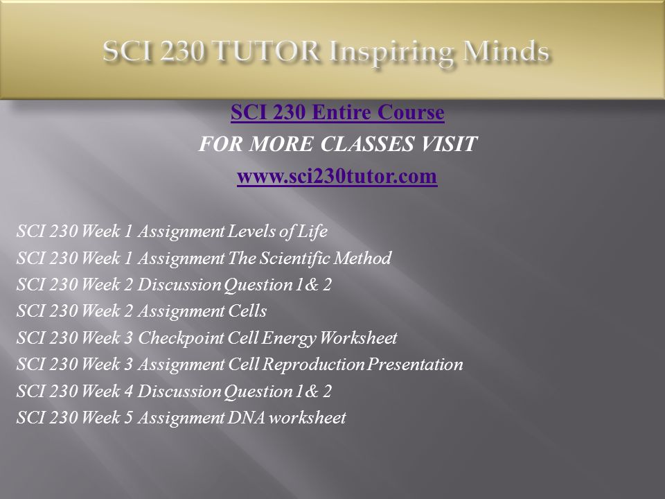 SCI 230 Entire Course FOR MORE CLASSES VISIT SCI 230 Week 1 ...