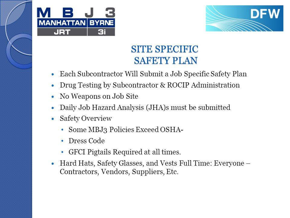 DFW Airport TERMINAL E TRIP PHASE 4 TERMINAL B TRIP PHASE 3 – Job Site Specific Safety Plan