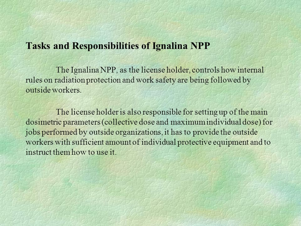 Enhancement of Radiological Safety Culture within Ignalina NPP and