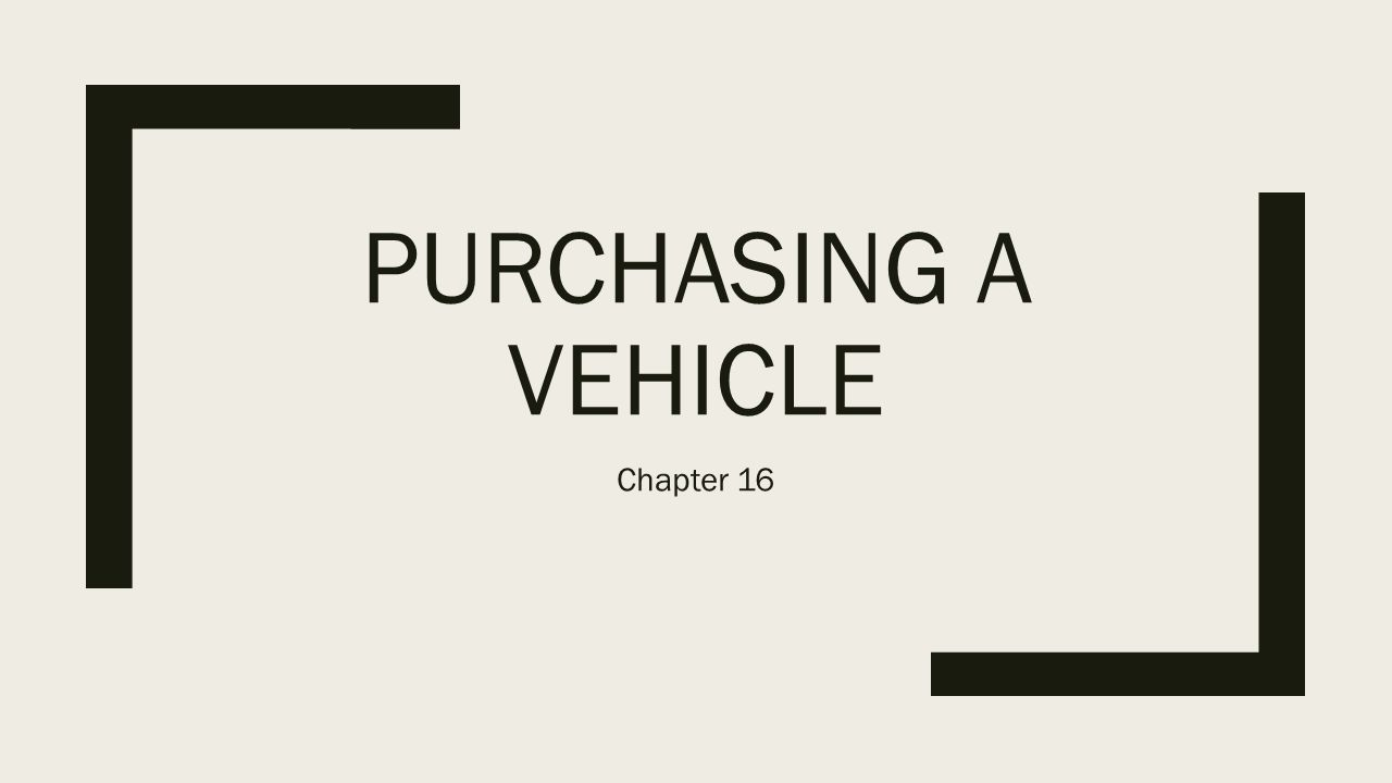 PURCHASING A VEHICLE Chapter Car Buying Terms Invoice Price - Invoice vs msrp buying car