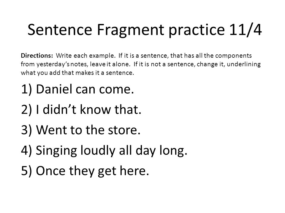 Complete Sentences And Sentence Fragments Warm Ups For 113 11