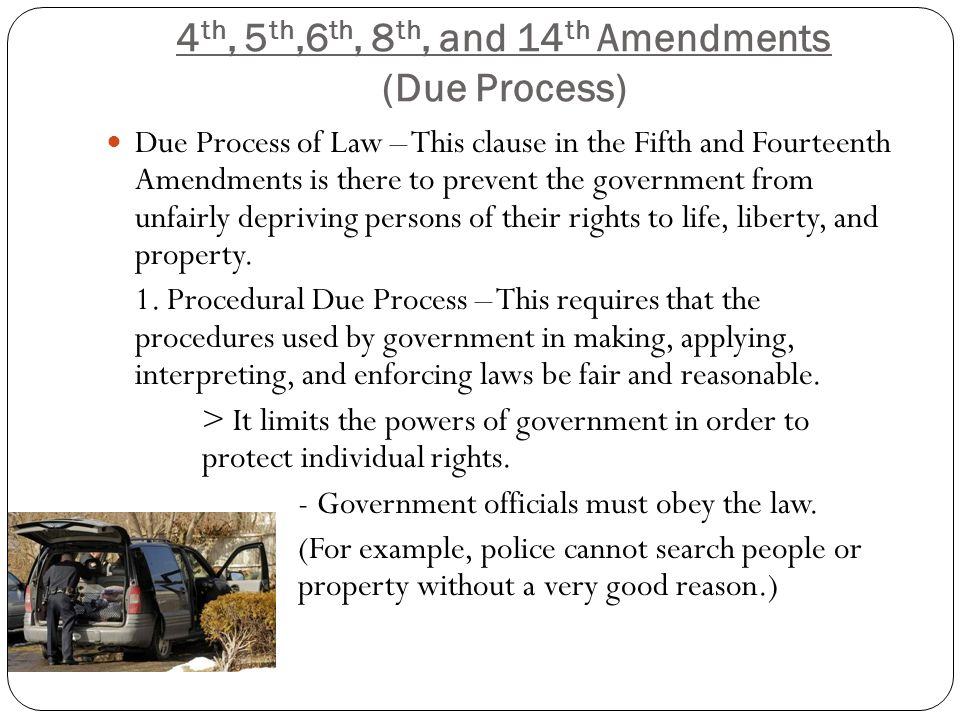 Th Th And 14 Th Amendments 2 The Individuals Right To Procedural Due