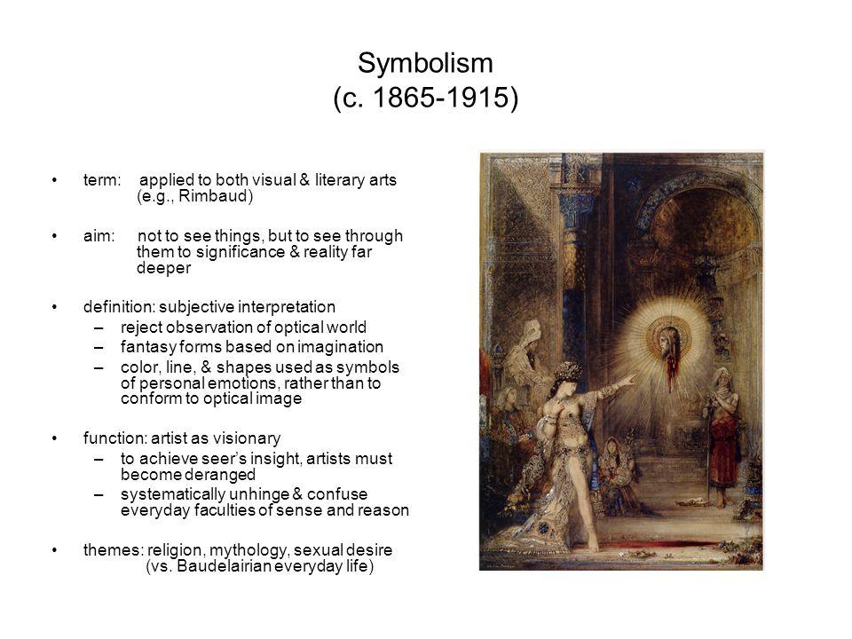 Art History 132 Symbolism Symbolism C Term Applied To Both