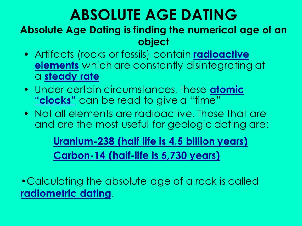 Scientists use relative hookup to determine the absolute age of a rock in years