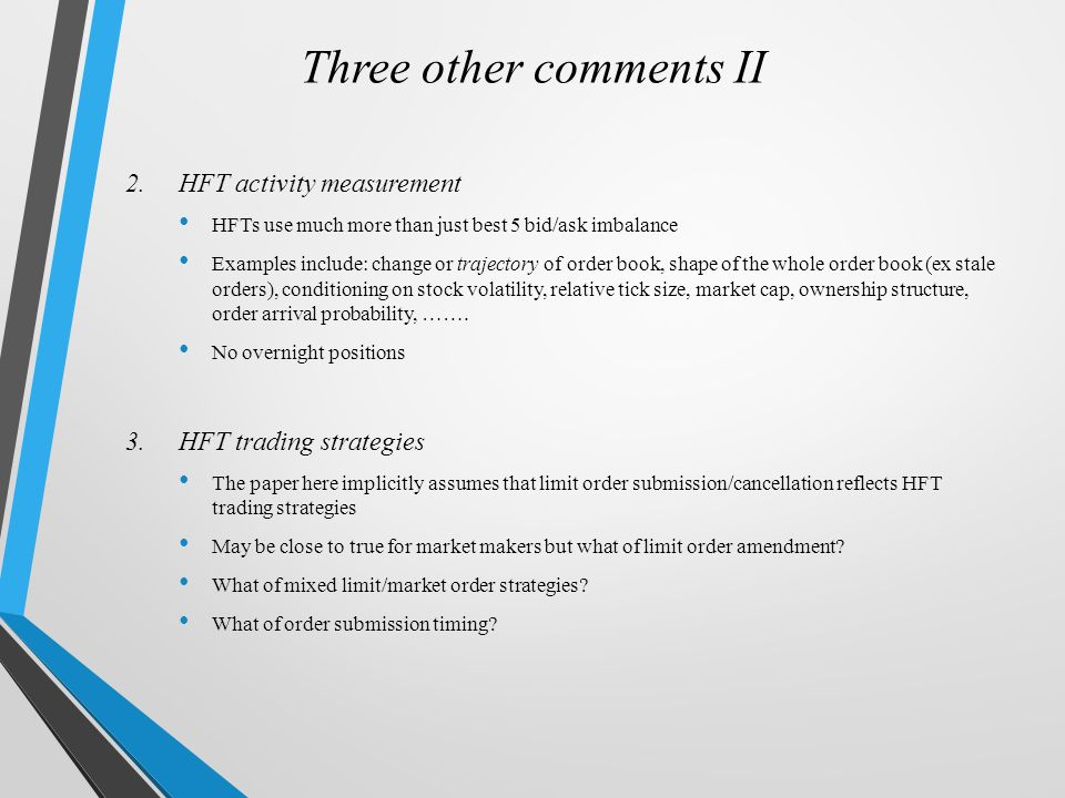 HFT Strategies and Execution Costs Goldstein, Kwan and