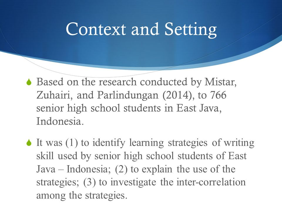 LEARNING STRATEGIES OF WRITING IN INDONESIAN CONTEXT: A