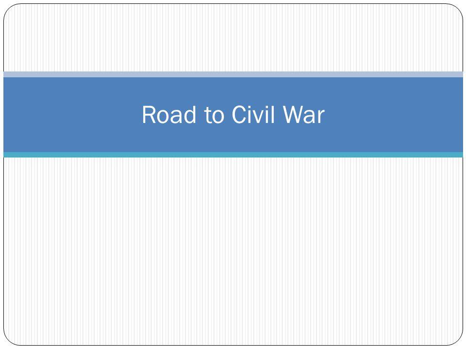 Captivating 1 Road To Civil War