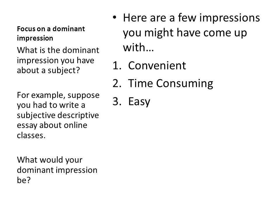 Descriptive Essays Descriptive Essays Can Either Be Objective In   Focus