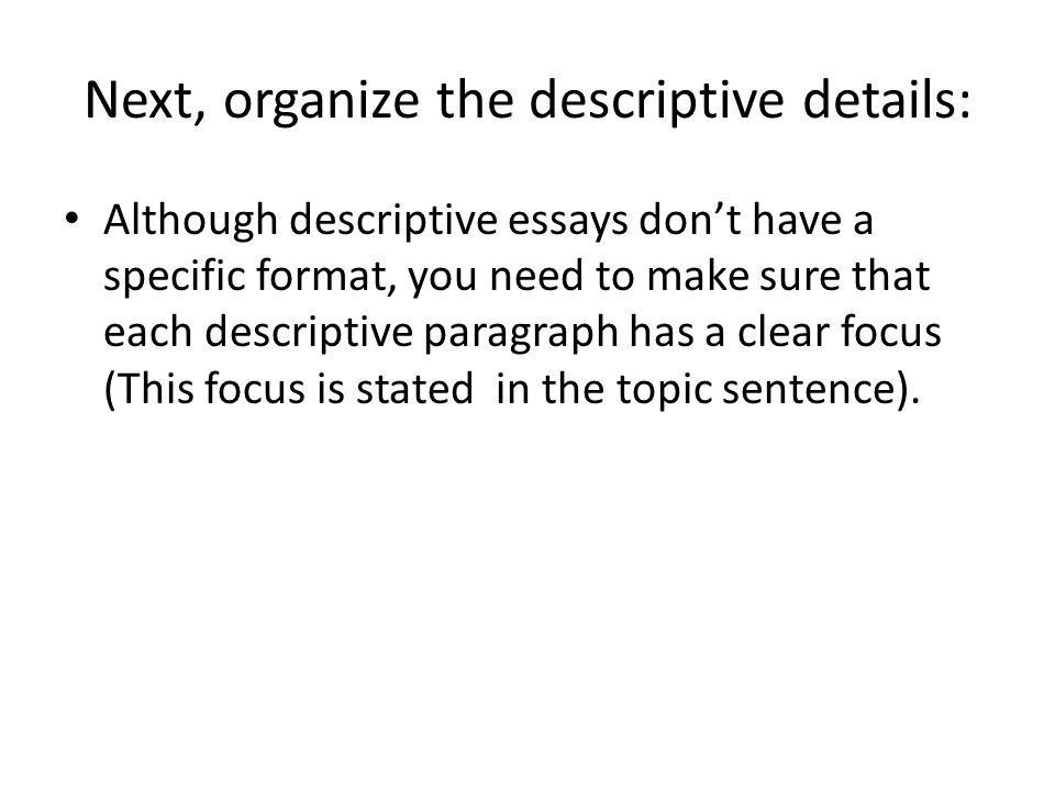 how to organize a descriptive essay
