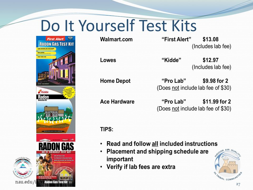 Do It Yourself Test Kits nau.edu/iaqtc 27