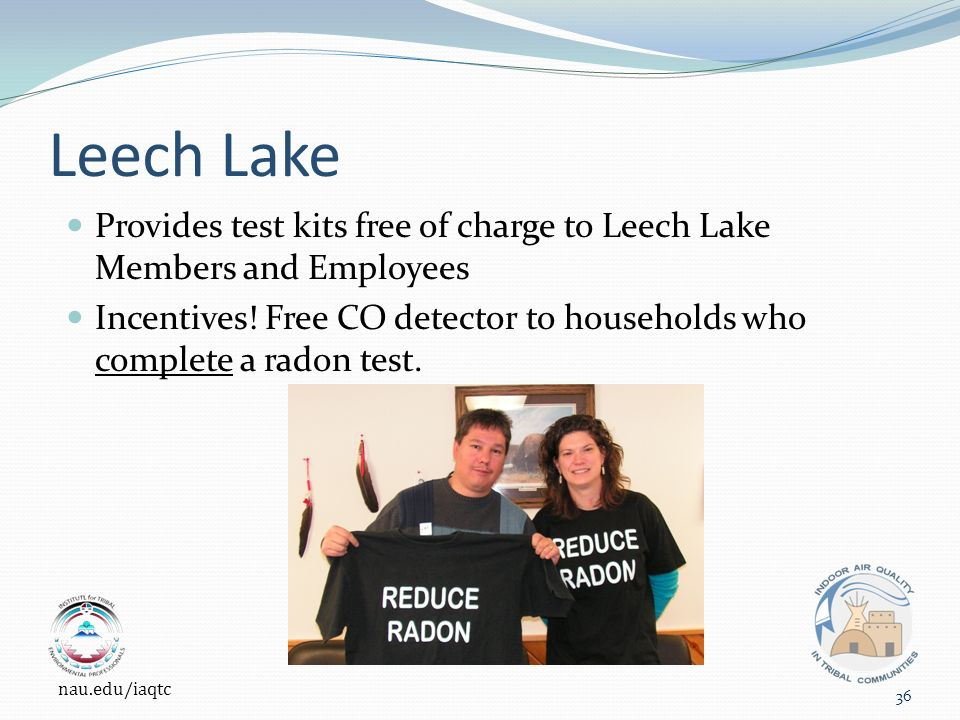 Leech Lake Provides test kits free of charge to Leech Lake Members and Employees Incentives.