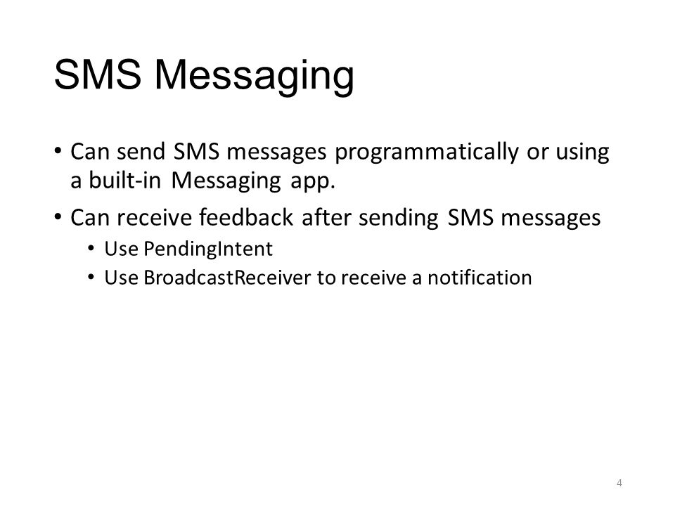 Messaging and Networking  Objectives Send SMS messages using