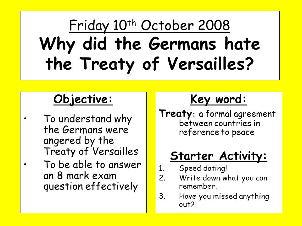 why did the germans hate the treaty of versailles